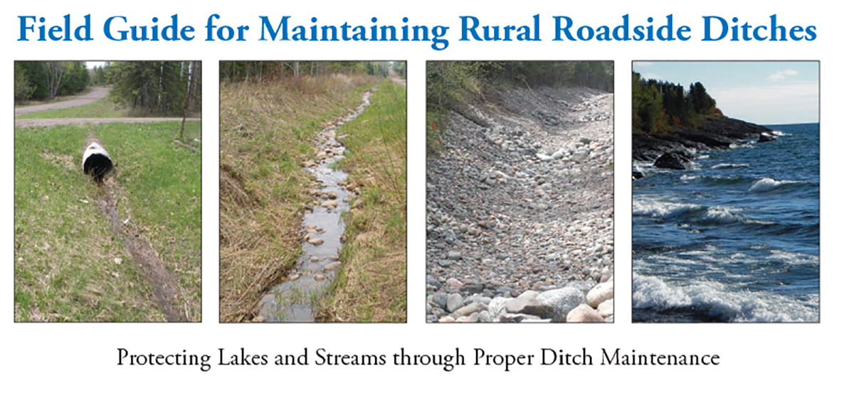 4 ditch photos and the text: Field Guide for Maintaining Rural Roadside Ditches and protecting lakes and streams through proper ditch maintenance.